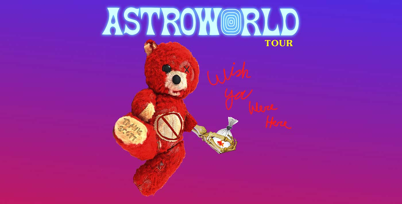 Astroworld: Wish You Were Here Tour
