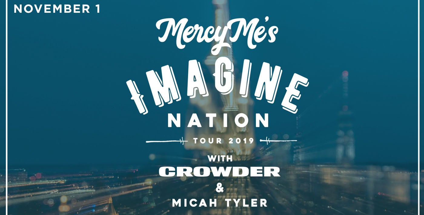 MercyMe with Crowder and Micah Tyler