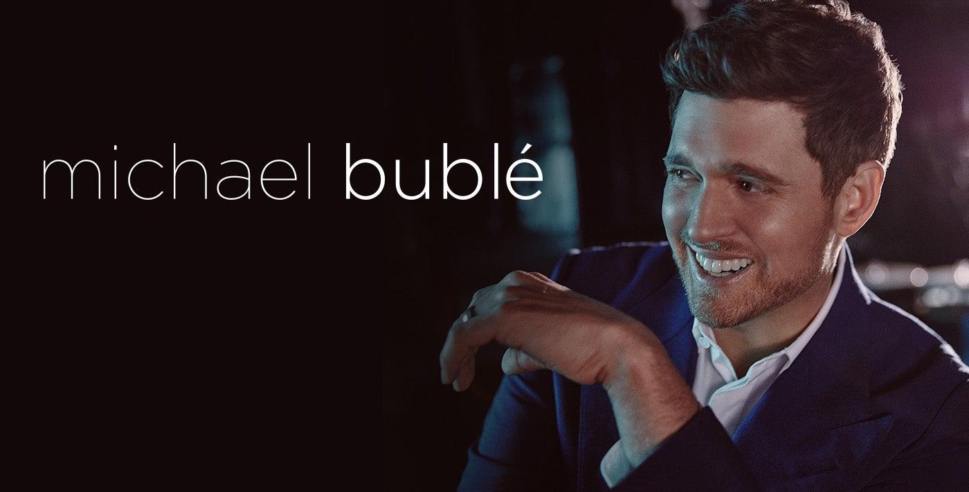 RESCHEDULED: Michael Bublé
