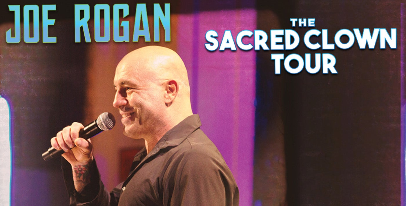 Postponed: JOE ROGAN