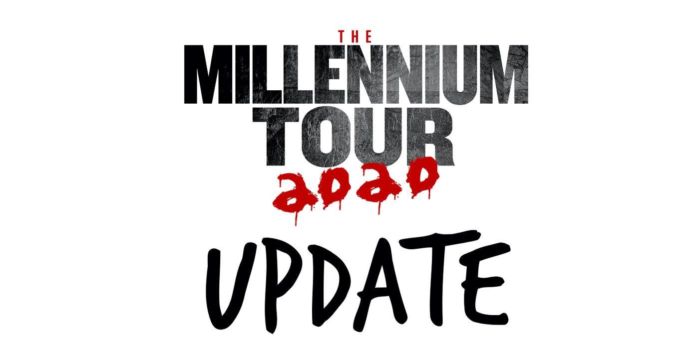 Postponed: The Millennium Tour 2020
