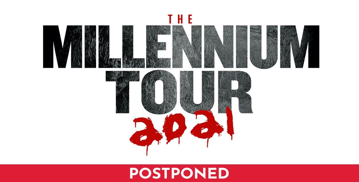 POSTPONED: The Millennium Tour 2021